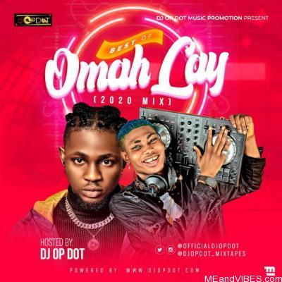 DJ OP Dot – Best Of Omah Lay Mixtape