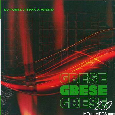 DJ Tunez ft Wizkid & Spax – Gbese 2.0