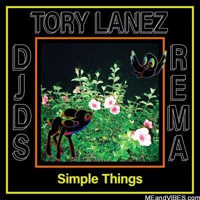 DJDS ft Rema & Tory Lanez – Simple Things