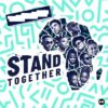 Download Music: 2Baba, Yemi Alade, Teni & More – Stand Together Ft. Ben Pol, Amanda Black, Stanley Enow, Gigi la Mayne, Betty G, Prodigio, Ahmed Soultan