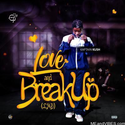 EP: Kaptain Kush – Love and Breakup (L.A.B)