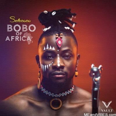Album: Bobo of Africa EP by Selebobo