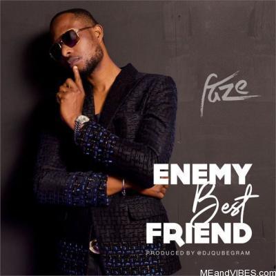 Faze – Enemy Best Friend