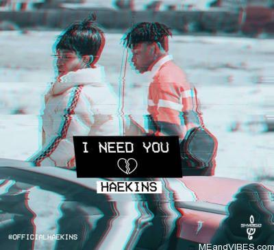 Haekins – I Need You