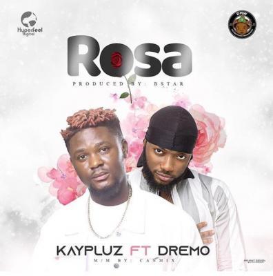 Kaypluz ft. Dremo – Rosa