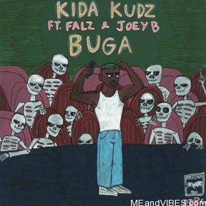 Kida Kudz – Buga Ft. Falz X JoeyB