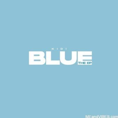 KiDi – Blue (The EP)