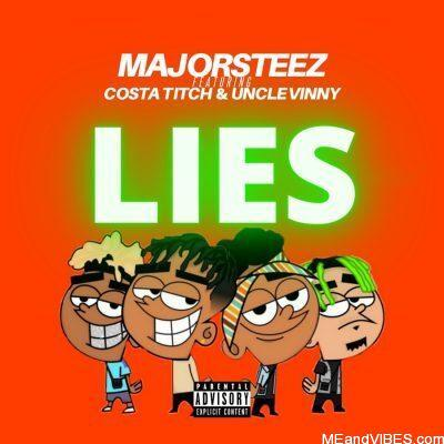 Majorsteez ft Costa Titch & Uncle Vinny – Lies