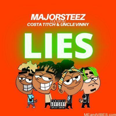 Majorsteez ft Costa Titch & Uncle Vinny – Lies