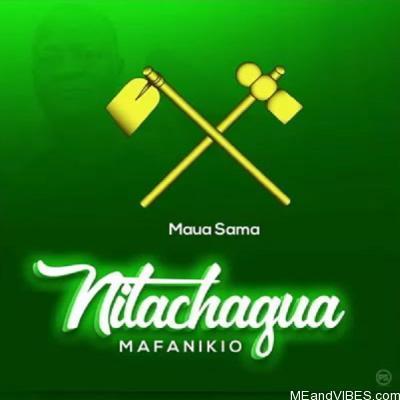 Maua Sama – Magufuli (Nitachagua Mafanikio)