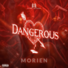Morien – Dangerous
