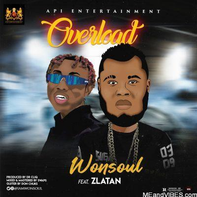 Wonsoul ft Zlatan – Overload