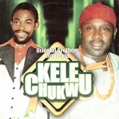 Oriental Brothers - Kele Chukwu