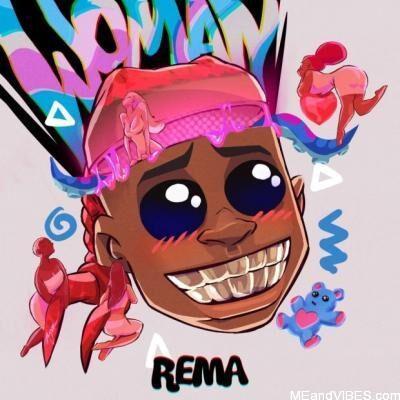Rema – Woman
