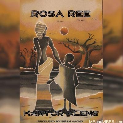 Rosa Ree – Kayor Aleng'