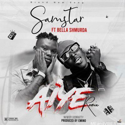 Samstar ft Bella Shmurda – Aiye (Remix)