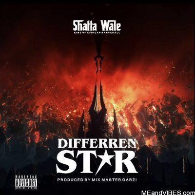 Shatta Wale – Differren Star