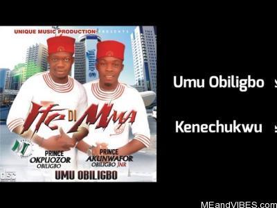Umu Obiligbo - Kenechukwu