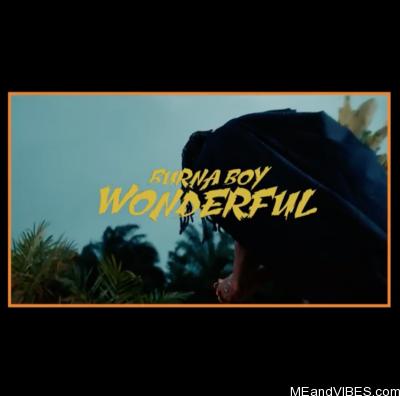 VIDEO: Burna Boy – Wonderful