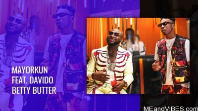 Video: Mayorkun - Betty Butter ft. Davido