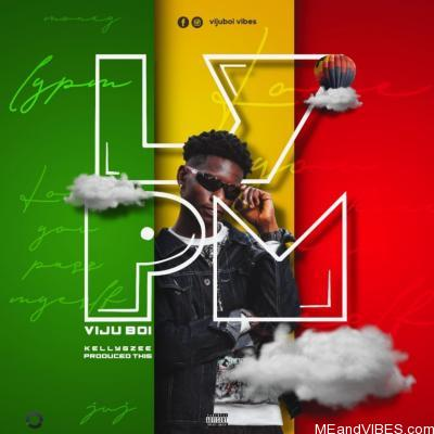 Viju Boi – Love You Pass Myself (Lypm)