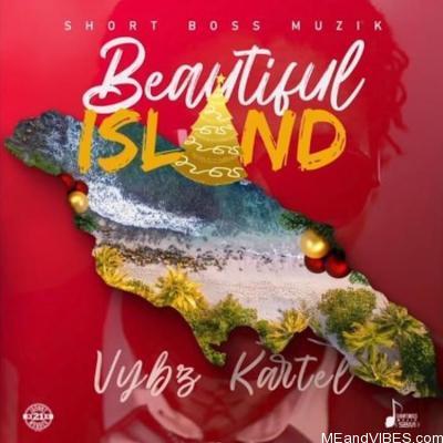 Vybz Kartel – Beautiful Island