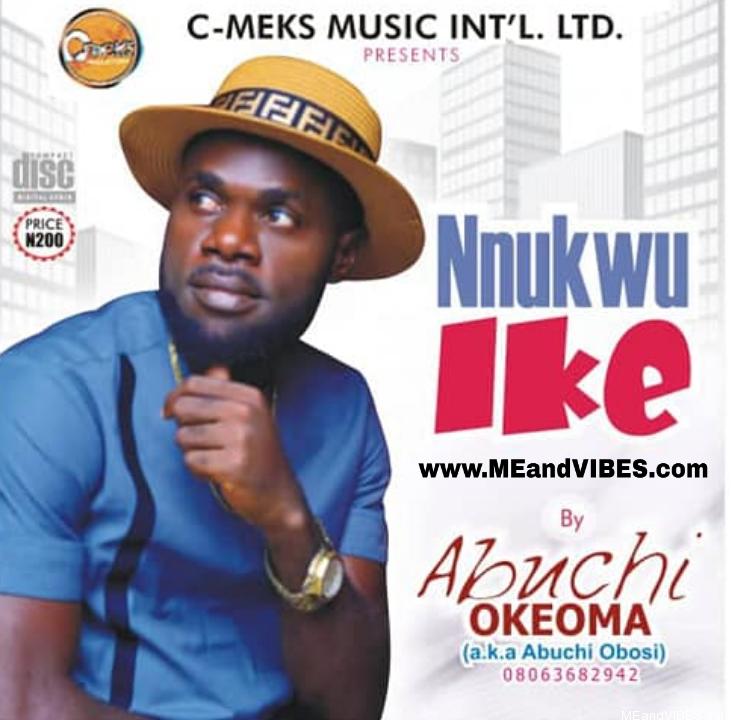 Album: Abuchi Obosi - Nnukwu Ike