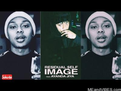 A-Reece ft Ayanda Jiya – Residual Self Image