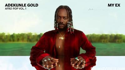 Adekunle Gold – My Ex