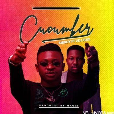 Airboy – Cucumber ft. VDJ Flex
