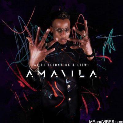 AJ ft Eltonnick & Lizwi – Amavila