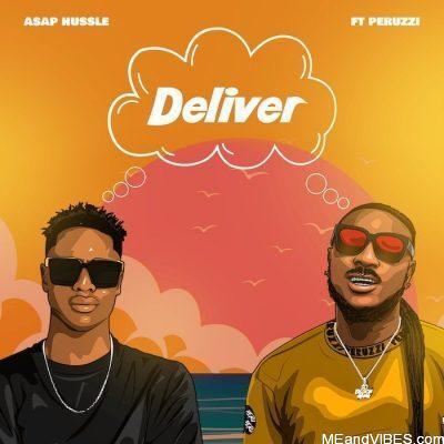 Asap Hussle ft Peruzzi – Deliver