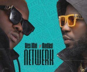 Bisa Kdei ft Medikal – Netwerk