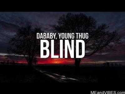 DaBaby – Blind Ft. Young Thug
