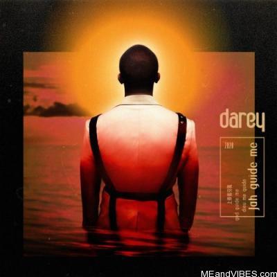Darey – Jah Guide Me