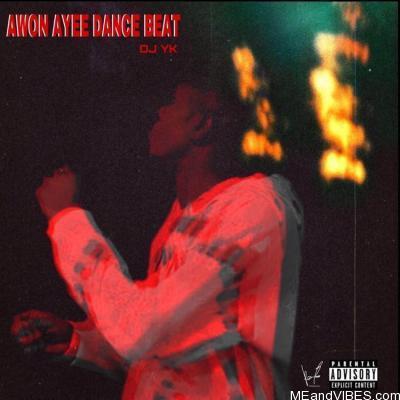 DJ YK Beats – Awon Ayee Dance Beat
