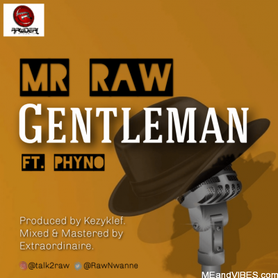 INSTRUMENTAL : Mr Raw ft. Phyno – Gentleman