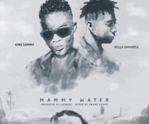 King Sammy ft Bella Shmurda – Mammy Water