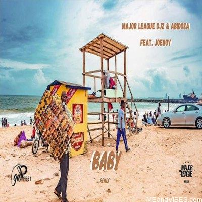 Major League & Abidoza ft. Joeboy – Baby (Amapiano Remix)
