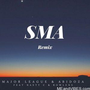 Major League ft Nasty C & Abidoza – SMA (Amapiano Remix)