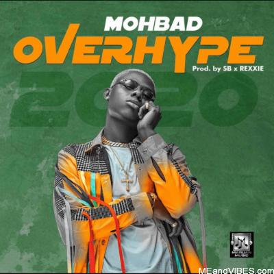 Mohbad – Overhype