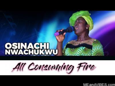 Osinachi Nwachukwu – Oku N'ere Ere (A Comsuming Fire)