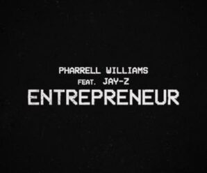 Pharrell Williams – Entrepreneur ft. Jay-Z