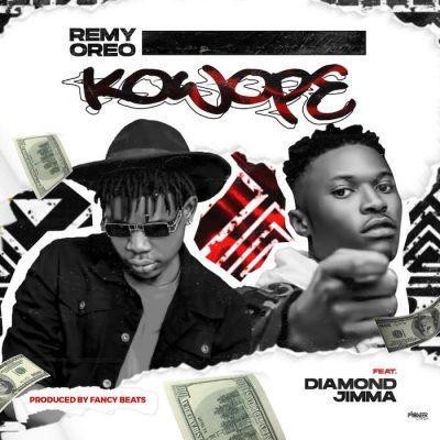Remy Oreo ft Diamond Jimma – Kowope
