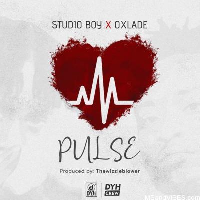 Studio Boy – Pulse ft. Oxlade