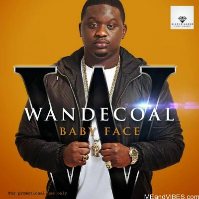 Wande Coal – Baby Face