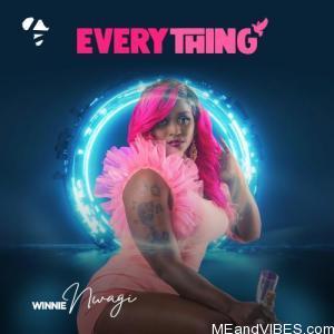 Winnie Nwagi – Everything