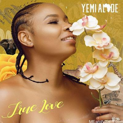 Yemi Alade – True Love
