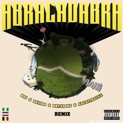 BOJ ft. Davido, Bryan MG, Architrackz – Abracadabra (Remix)