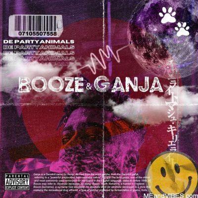 De PartyAnimals – Booze And Ganja